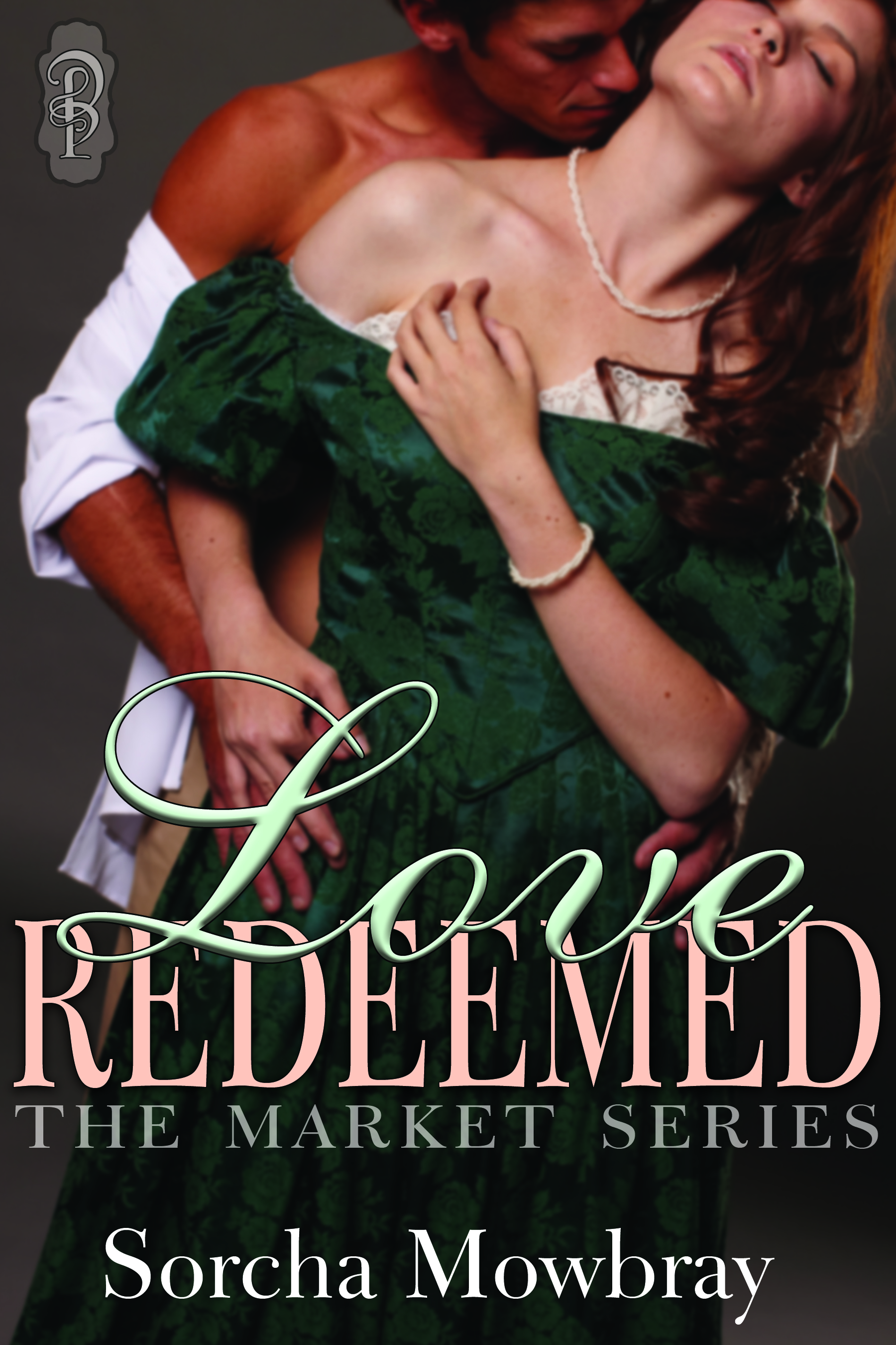 Cover for LOVE REDEEMED, by Sorcha Mowbray